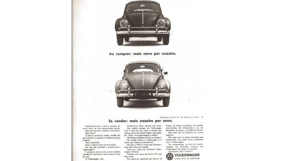 Grande estrela da companhia nos anos 60, o Fusca, aqui, é ressaltado como um carro de ótimo custo-benefício.