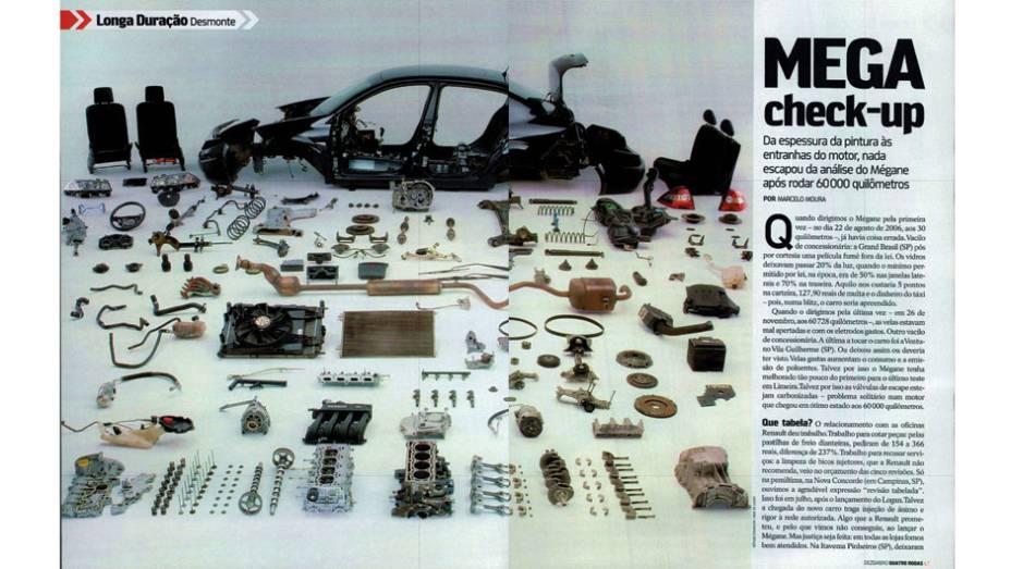 Renault Mégane: cheio de altos e baixos, mereceu elogios pela resistência de motor, suspensão e partes elétricas, mas sofreu com ruídos no acabamento e falta de padrão dos preços das peças na rede autorizada. Também ficou marcado por problemas pontuais, q