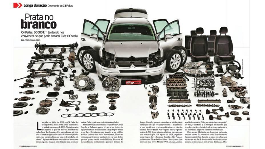Citroën C4 Pallas: para verificar se a (má) reputação dos franceses de produzir carros caros de manter era justificada, compramos um C4 Pallas em 2008. O sedã foi aprovado no desmonte, mas apresentou falhas graves para quem rivaliza com Honda Civic e Toyo